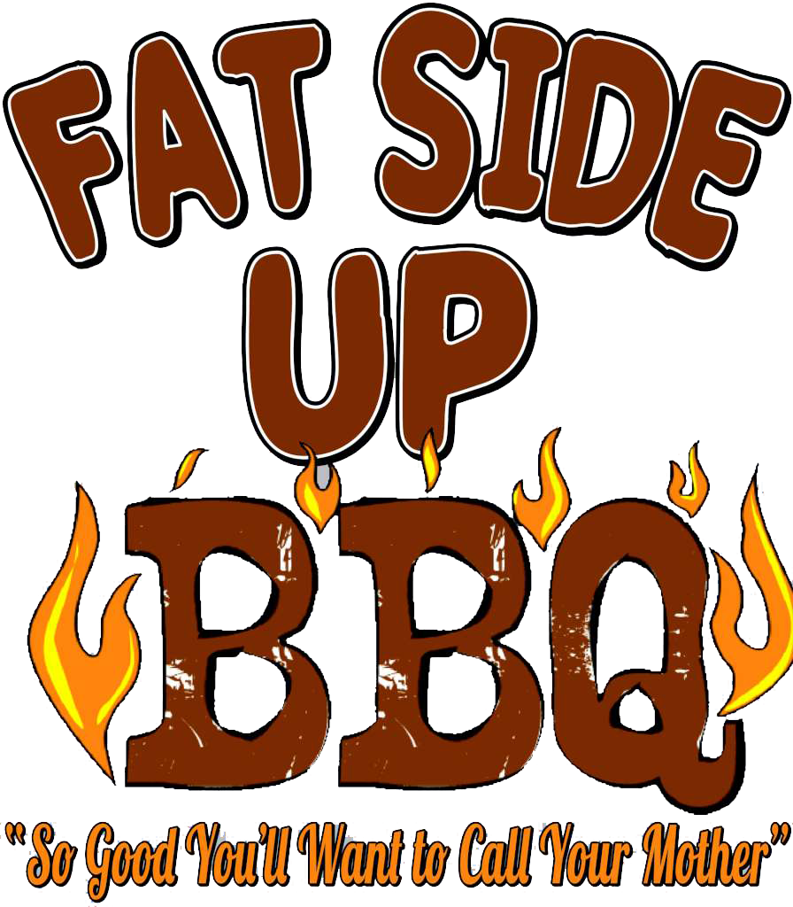Fat Side Up BBQ